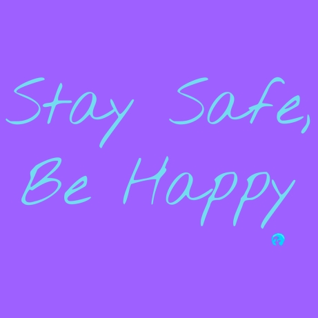 stay safe be happy insta size