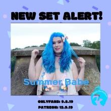 summer babe new set alert